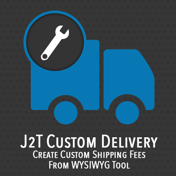 J2T Custom Delivery