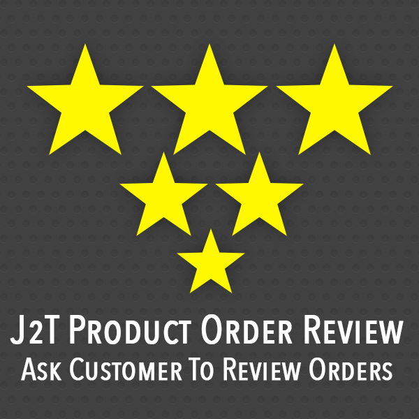 J2T Product Ordered Review