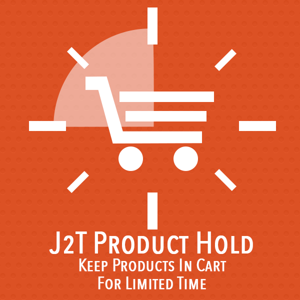 J2T Product Hold