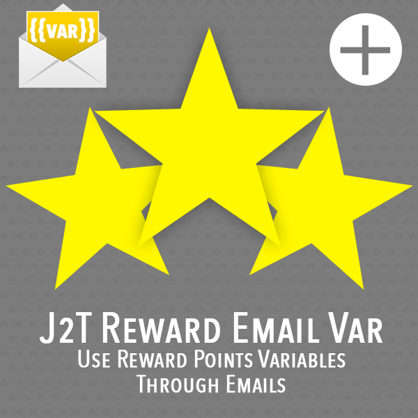 J2T Reward Email Variables