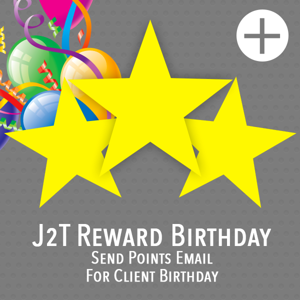 J2T Reward Birthday